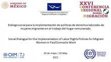 Diálogo social para la implementación de políticas de derechos laborales de mujeres migrantes en el trabajo del hogar remunerado