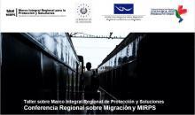 Taller sobre el Marco Integral Regional de Protección y Soluciones (MIRPS)