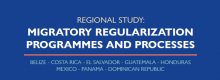 Presentation of the Regional Study: Regularization programs and processes